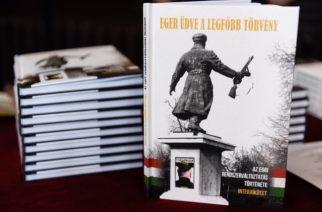 Eger üdve a legfőbb törvény – a rendszerváltoztatást mutatja be a kötet